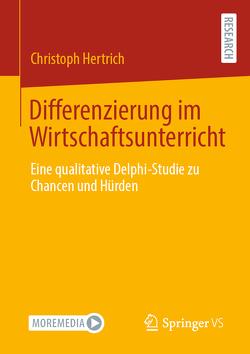 Differenzierung im Wirtschaftsunterricht von Hertrich,  Christoph