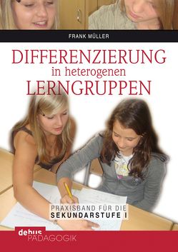 Differenzierung in heterogenen Lerngruppen von Mueller,  Frank