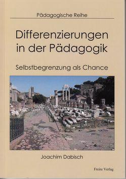 Differenzierungen in der Pädagogik von Dabisch,  Joachim