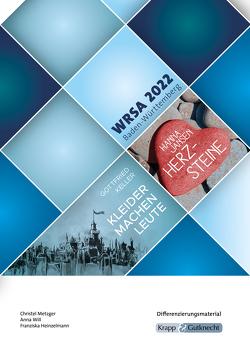 Differenzierungsmaterial WRSA 2022 – Lehrerheft Klasse 10 von Heinzelmann,  Franziska, Metzger,  Christel, Will,  Anna