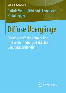 Diffuse Übergänge von Bodi-Fernandez,  Otto, Egger,  Rudolf, Wolff,  Cathrin