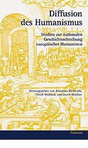 Diffusion des Humanismus von Helmrath,  Johannes, Muhlack,  Ulrich, Walther,  Gerrit