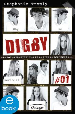 Digby #01 von Hachmeister,  Sylke, Liepins,  Carolin, Schultz,  Christiane, Tromly,  Stephanie