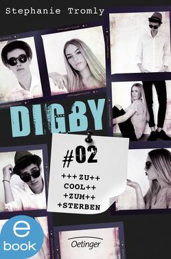 Digby #02 von Hachmeister,  Sylke, Liepins,  Carolin, Schultz,  Christiane Laura, Tromly,  Stephanie