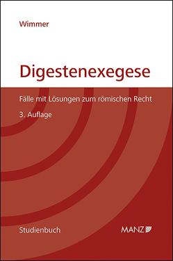 Digestenexegese von Wimmer,  Markus