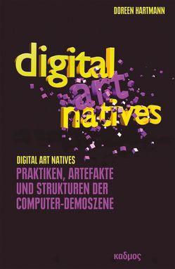 Digital Art Natives von Hartmann,  Doreen
