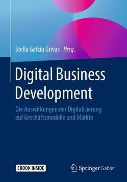 Digital Business Development von Gatziu Grivas,  Stella