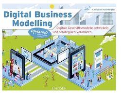 Digital Business Modelling von Hoffmeister,  Christian