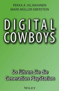 Digital Cowboys von Müller-Eberstein,  Mark, Reit,  Birgit, Viljakainen,  Pekka A.