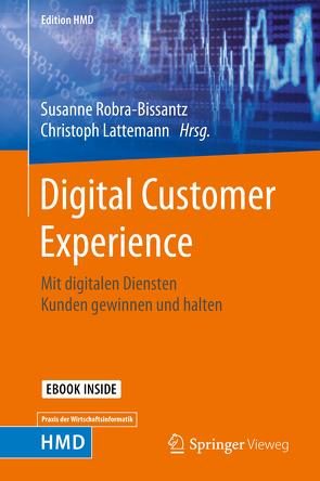 Digital Customer Experience von Lattemann,  Christoph, Robra-Bissantz,  Susanne