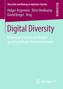 Digital Diversity von Angenent,  Holger, Heidkamp,  Birte, Kergel,  David