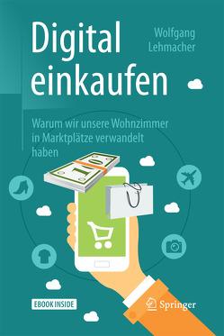 Digital einkaufen von Lehmacher,  Wolfgang