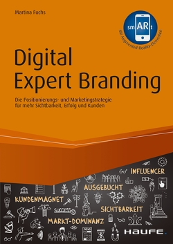 Digital Expert Branding – inkl. Augmented Reality App von Fuchs,  Martina