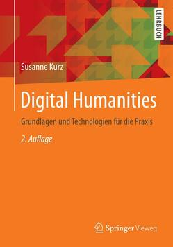 Digital Humanities von Kurz,  Susanne