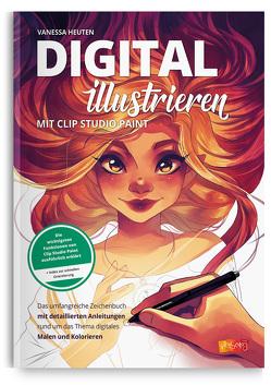 Digital illustrieren mit Clip Studio Paint von Heuten,  Vanessa, Zwilling,  Katharina