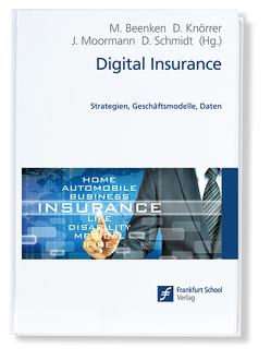 Digital Insurance von Beenken,  Matthias, Knörrer,  Dieter, Moormann,  Jürgen, Schmidt,  Dietmar