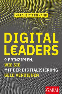 Digital Leaders von Disselkamp,  Marcus