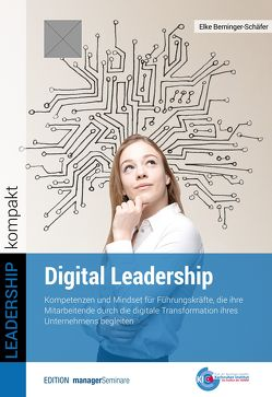 Digital Leadership von Berninger-Schäfer,  Elke