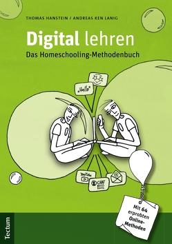 Digital lehren von Hanstein,  Thomas, Lanig,  Andreas Ken