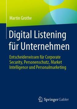Digital Listening für Unternehmen von Grothe,  Martin