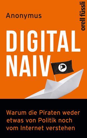 Digital naiv von Braun,  Johannes