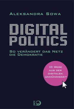 Digital Politics von Sowa,  Aleksandra