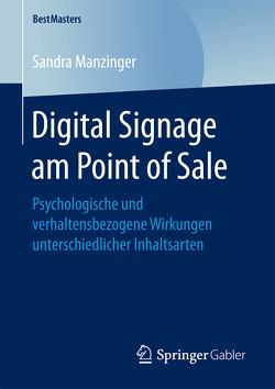 Digital Signage am Point of Sale von Manzinger,  Sandra
