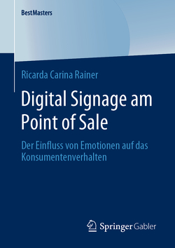 Digital Signage am Point of Sale von Rainer,  Ricarda Carina
