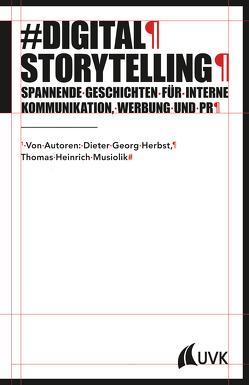 Digital Storytelling von Herbst,  Dieter Georg, Musiolik,  Thomas Heinrich