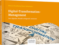 Digital-Transformation-Management von Disselkamp,  Marcus, Heinemann,  Swen