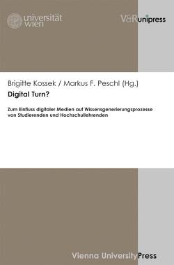 Digital Turn? von Kossek,  Brigitte, Peschl,  Markus F