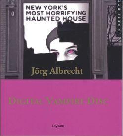 Digital Vampire Disc von Albrecht,  Jörg