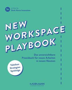Digital Workspace Playbook von Bartl,  Dietmut, Dark Horse Innovation, Gemmer,  Pascal