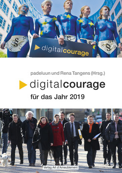 Digitalcourage für das Jahr 2019 von padeluun,  //, Rena,  Tangens
