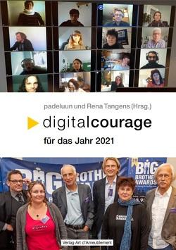 Digitalcourage für das Jahr 2021 von padeluun,  //, Rena,  Tangens