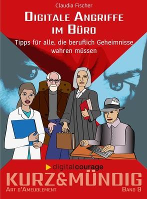 Digitale Angriffe im Büro von Fischer,  Claudia, Katrin,  Schwahlen, Wienold,  Isabel