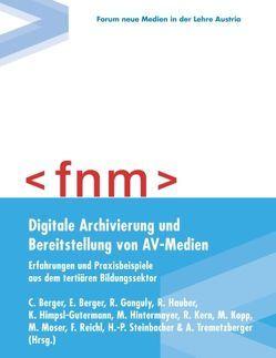 Digitale Archivierung und Bereitstellung von AV-Medien von Berger