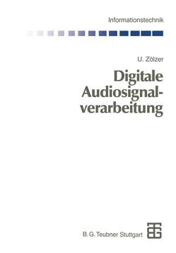 Digitale Audiosignalverarbeitung von Zölzer,  Udo