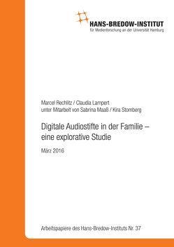 Digitale Audiostifte in der Familie – eine explorative Studie von Lampert,  Claudia, Rechlitz,  Marcel