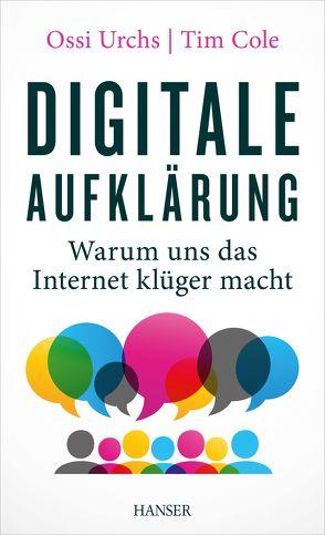 Digitale Aufklärung von Cole,  Tim, Urchs,  Ossi