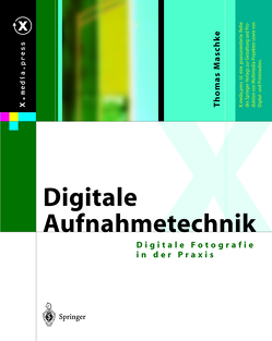 Digitale Aufnahmetechnik von Maschke,  Thomas