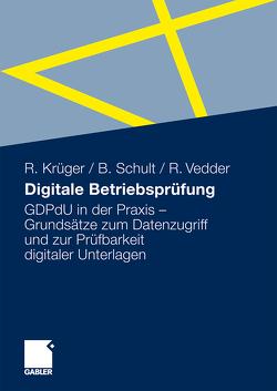 Digitale Betriebsprüfung von Krüger,  Ralph, Schult,  Bernd, Vedder,  Rainer