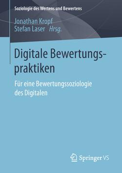 Digitale Bewertungspraktiken von Kropf,  Jonathan, Laser,  Stefan
