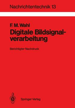 Digitale Bildsignalverarbeitung von Wahl,  Friedrich