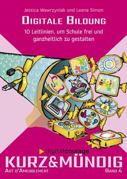 Digitale Bildung von Katrin,  Schwahlen, Leena,  Simon, Wawrzyniak,  Jessica, Wienold,  Isabel
