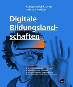Digitale Bildungslandschaften von Scheer,  August-Wilhelm, Wächter,  Christian
