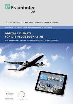 Digitale Dienste für die Flugzeugkabine. von Kasper,  Harriet, Renner,  Thomas, Scheiding,  Falk, Stiller,  Melanie, Vidackovic,  Kresimir