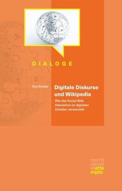 Digitale Diskurse und Wikipedia von Gredel,  Eva