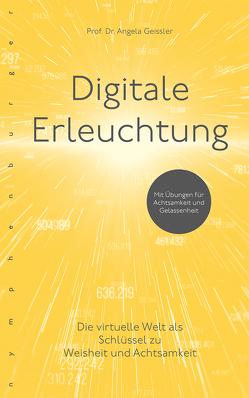 Digitale Erleuchtung von Geissler,  Angela