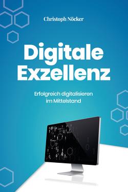 Digitale Exzellenz von Nöcker,  Christoph